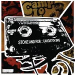Camp Lo - Stone & Rob Caught OnTape CD