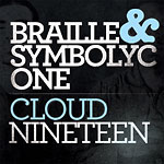 Braille and S1 - CloudNineteen CD