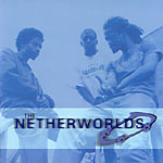 The Netherworlds - Pals CD