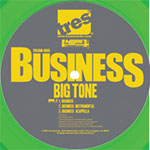 "Big Tone - Business (green vinyl) 12"" Single"