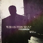 John Robinson & MF Doom - Who Is This Man? LP