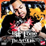 Big Tone - The Art of Ink CD