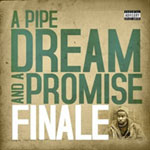 Finale - A Pipe Dream & A Promise CD