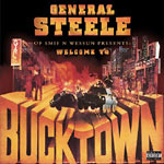 Steele (Smif-N-Wessun) - Welcome To Bucktown CD