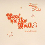 Paul Nice - Soul on the Grill vol. 2 CD