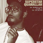 "Superstar Quamallah - 88 Jordans w/ a 93 Tempo 7"" Single"
