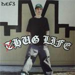 Def3 - Hug Life CD