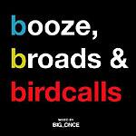 Big Once - Booze, Broads & Birdcalls CD