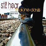 Thaione Davis - Still Hear CD