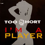 "Too Short - I'm A Player 12"" Single"