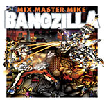 Mixmaster Mike - Bangzilla 2xLP