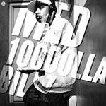 """MED - 100 Dolla Billz 12"""" Single"""