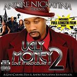 Andre Nickatina - Ugly Money 2 CD+DVD