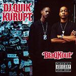 DJ Quik & Kurupt - BlaQKout CD