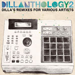 J Dilla (Jay Dee) - Dillanthology 2 CD