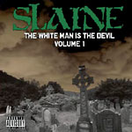 Slaine - White Man Is The Devil CD
