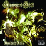 Randam Luck - Graveyard Shift CD