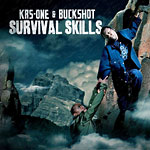 KRS One & Buckshot - Survival Skills CD