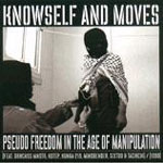 Knowself & Moves - Pseudo Freedom ... CD