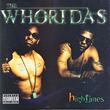 The Whoridas - High Times 2xLP