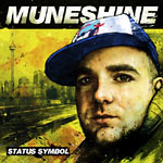 Muneshine - Status Symbol CD