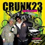 Crunk23 (Noah23+Cr.Chris) - Dirty Bling CD
