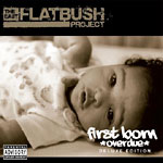 East Flatbush Project - First Born (Overdue) CD