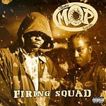M.O.P. - Firing Squad CD