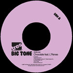 "Big Tone - Chocolate 7"" Single"