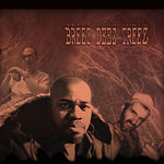 Breez Evahflowin' - Breez Deez Treez CD