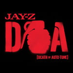 "Jay-Z - D.O.A(Death of Auto-Tune) 12"" Single"