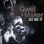 Qwel & Maker - So Be It CD
