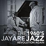 J Rawls & John Robinson - 1960's Jazz Revolution 2xLP