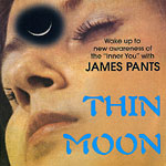 "James Pants - Thin Moon 7"" Single"