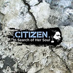 Citizen - In Search of Her Soul CD EP