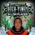 Ro Knew - High Times in Low Places CD