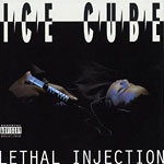 Ice Cube - Lethal Injection CD