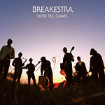 Breakestra - Dusk Till Dawn CD