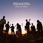 Breakestra - Dusk Till Dawn CD