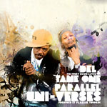 Del & Tame One - Parallel Uni-Verses CD