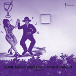 Count Bass D - Some Music Part 5 CD