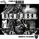 One Be Lo as Rahlo - K.I.C.K. P.U.S.H. CD