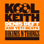 Kool Keith & Denis Deft - Bikinis & Thongs Collect. CD