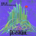 Sole & the Skyrider Band - Plastique (used) CD