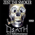 Zest the Smoker - Death...At 27 CD EP