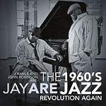 J Rawls & John Robinson - 1960's Jazz Revolution CD