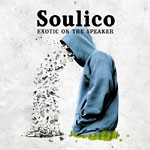 Soulico - Exotic On The Speaker CD
