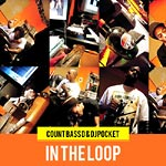 Count Bass D & DJ Pocket - In The Loop CD