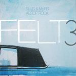 Felt (Murs & Slug) - Felt3-Trib to Rosie Perez 2xLP