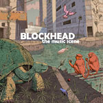 Blockhead - The Music Scene CD